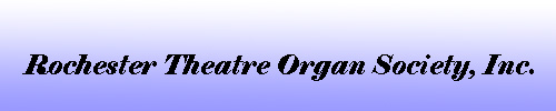 Connors & Corcoran support the Rochester Theatre Organ Society